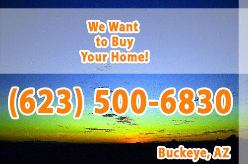 We buy houses in Buckeye, AZ